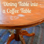 Dining Room Table Turned Coffee Table