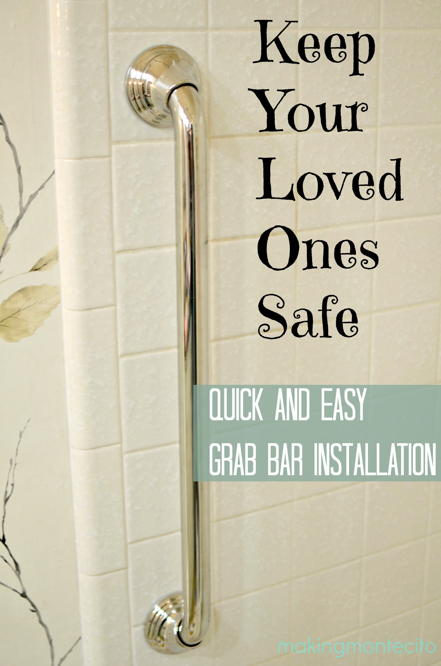 Installing Grab Bars in the Shower - Making Montecito