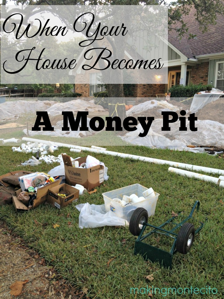 When Your House Becomes a Money Pit